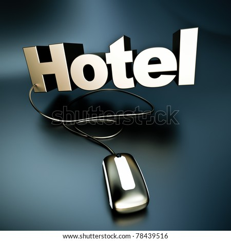3D rendering of the word hotel in silver connected to a computer mouse