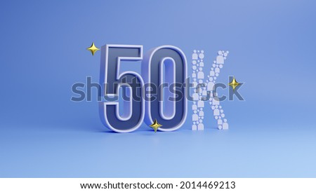 3d rendering online media 50k subscription reached. 3d illustration members achievement poster. Fifty thousand likes on social media. Half lakh viewers completed. Photo stock ©