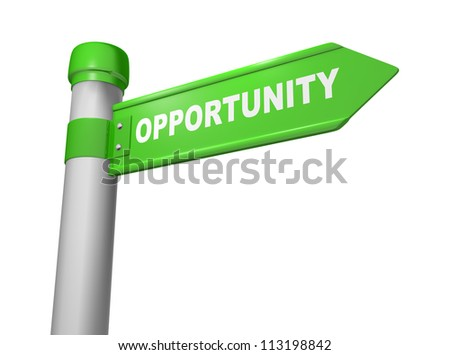 3d road sign and word opportunity