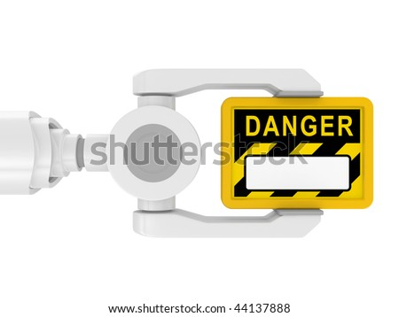 3d robotic arm, with the tablet DANGER on a white background