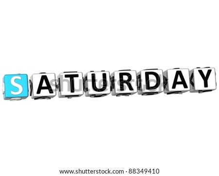 3D Saturday Block Text on white background - stock photo