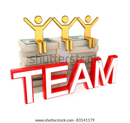 3d small people on a dollar packs and big word TEAM. Isolated on white background.