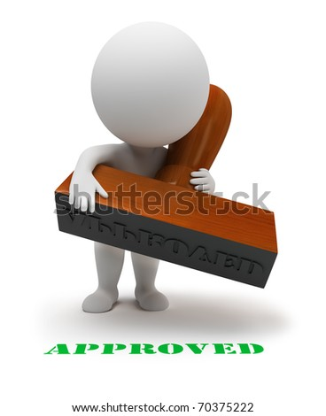 "3d small people with a stamp sets the seal it ""approved"". 3d image. Isolated white background."