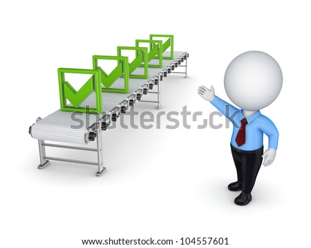 3d small person points to the conveyor with green tick marks.Isolated on white background.