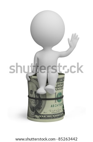 3d small person sitting on a roll of dollars. 3d image. Isolated white background.
