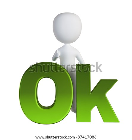3d small person standing near to an ok icon. 3d image. Isolated white background.
