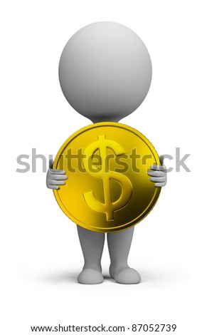 3d small person standing with a gold coin in the hands of. 3d image. Isolated white background.