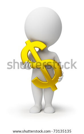 3d small person with a gold symbol of dollar in hands. 3d image. Isolated white background.