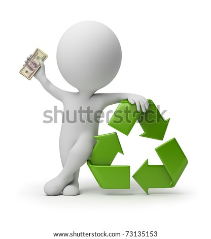 3d small person with a recycling symbol and money in hands. 3d image. Isolated white background.