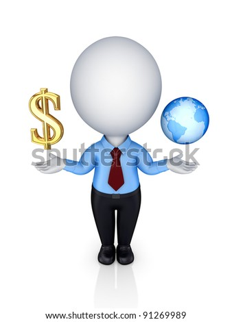 3d small person with dollar sign and planet Earth.Isolated on white background.