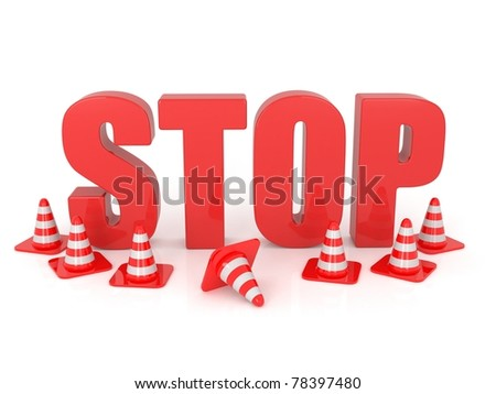 3D Stop Text with Traffic cones