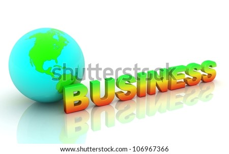 3d word business with earth. business concepts.