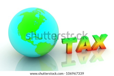 3d word tax with earth. concept - stock photo