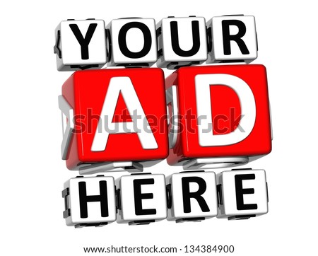 3D Your Ad Here Button Click Here Block Text over white background