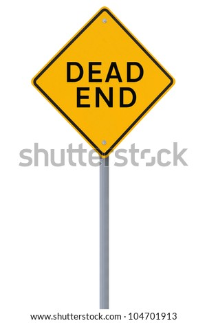 �Dead End� warning sign isolated on white