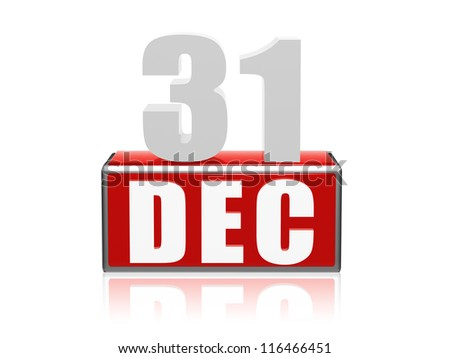 31 December - 3d color numbers and letters in block, business and new year concept