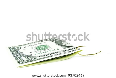 1 dollar bill on a fishhook isolated on a white background