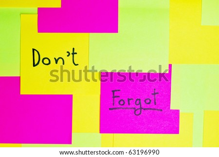 """""""Don't forgot"""" colorful reminder note memo pad on wall"""
