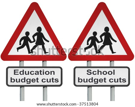 Education, school budget cutbacks concept roadsign, isolated on white background