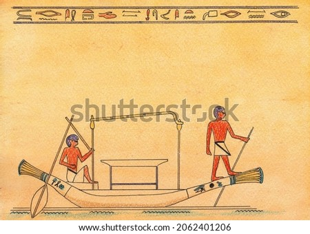 Egyptian papyrus depicting hieroglyphs, people, Egyptians in a boat on the Nile