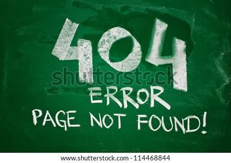 404 error, page not found - message handwritten with chalk on a green school board