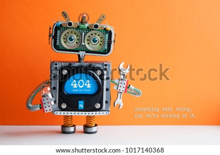404 error page not found. Serviceman robot hand wrench pliers on orange background. Text message Something went wrong but we are working on it