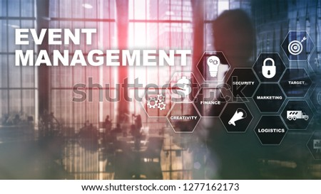 Event management Concept. Event management flowchart. Event management related items. Mixed media business.