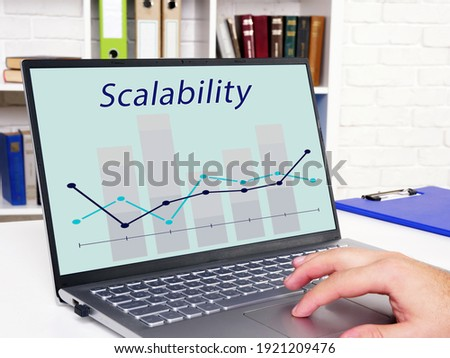 Financial concept about Scalability with phrase on the piece of paper. Foto d'archivio ©