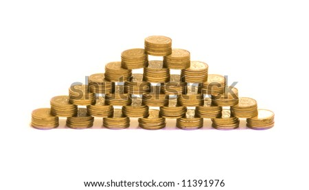"""Financial pyramid "" - pyramid made of piles of coins"