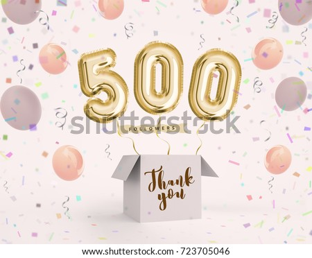500 follower, 500 like thank you with gold balloons and colorful confetti. Illustration 3d render for your social network friends, followers, web user Thank you celebrate of subscriber, follower, like
