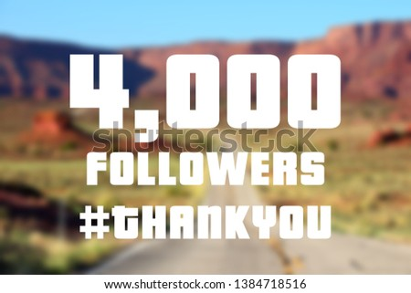 4000 followers sign - social media milestone thank you banner. Online community note. 4k likes. #1384718516