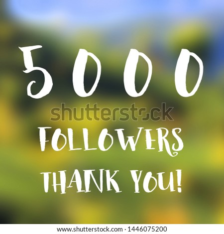5000 followers thank you sign - social media milestone banner. 5k likes. #1446075200
