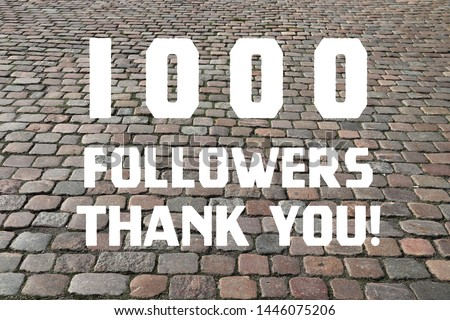 1000 followers thank you sign - social media milestone banner. 1k likes. #1446075206