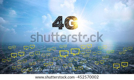 4G text on city and sky background with bubble chat ,business analysis and strategy as concept