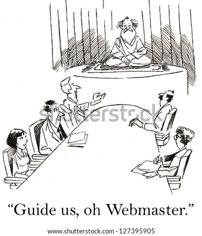 """Guide us, oh Webmaster,"" at business meeting."
