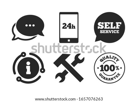 24h Customer support service signs. Chat, info sign. Repair fix tool icons. 100% quality guarantee symbol. Hammer with wrench key. Classic style speech bubble icon.