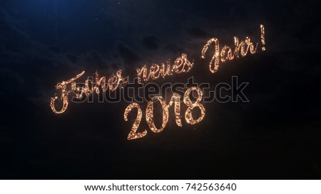 2018 happy new year greeting text in german with particles and sparks on black night sky