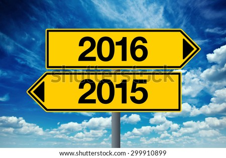2016, Happy New Year Street Opposite Direction Sign Concept