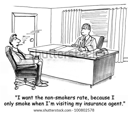 'I want the non smokers rate of insurance'