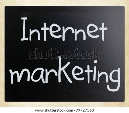 """Internet marketing"" handwritten with white chalk on a blackboard"