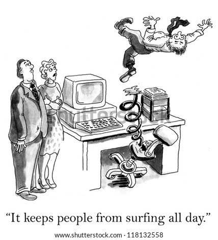 """""""It keeps people from surfing all day."""""""