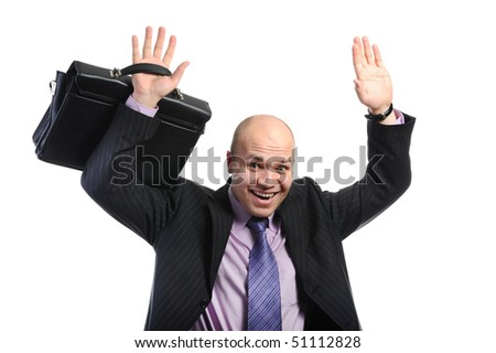Joyful businessman with a portfolio has lifted hands upwards. Isolated on white background