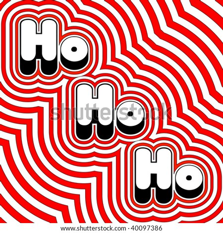 (Jpg) Groovy Christmas Ho Ho Ho! A vector version is also available.