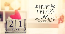 21 June Happy Fathers Day message with wooden block calendar