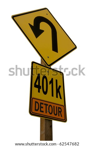 401k Detour Road Sign isolated on white background conceptualizing setbacks on the road to retirement.