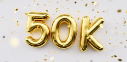 50k followers celebration. Social media achievement poster. 50k followers thank you lettering. Golden sparkling confetti ribbons. Gratitude text on white background.