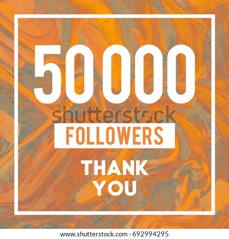 50k Followers Thank You message to followers and subscribers in abstract Gold Marble #692994295