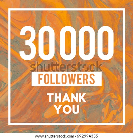 30k Followers Thank You message to followers and subscribers in abstract Gold Marble #692994355
