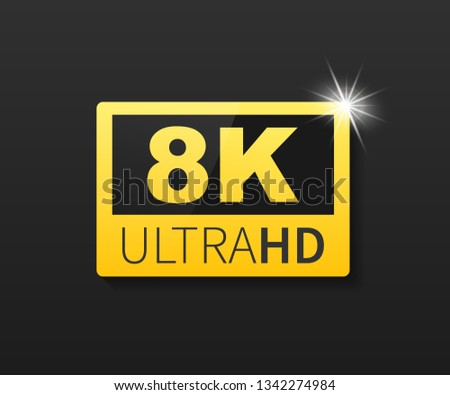 8K Ultra HD label. High technology. LED television display.  stock illustration.
