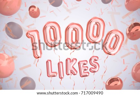 10000 likes, 10000 followers thank you with Rose Gold balloons and colorful confetti. For Social Network friends, followers, Web user Thank you celebrate of subscribers or follower, like.
